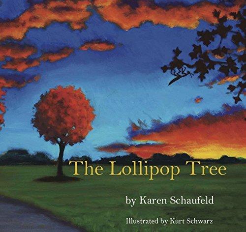 The Lollipop Tree by Karen Schaufeld (2013-11-17)