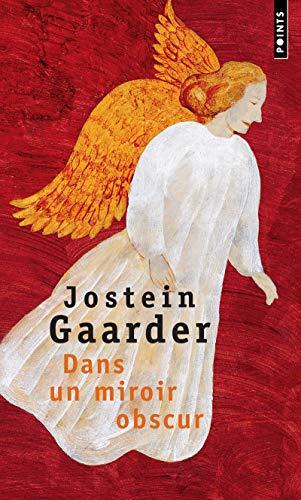 Dans un miroir, obscur par Jostein Gaarder