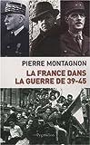 La France dans la guerre 39-45
