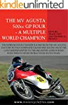 MV AGUSTA 500GP FOUR - A MULTIPLE WOR...