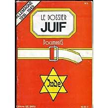 """LE DOSSIER JUIF documents """"Allemagne 1918-1945"""""""