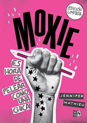 Moxie por Jennifer Mathieu