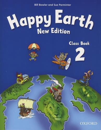 Happy earth. Class book. Per le Scuole superiori: Happy Earth 2: New Edition: Class Book New Edition (Happy Second Edition) - 9780194732918