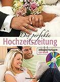 Die perfekte Hochzeitszeitung: Inklusive Vorlagen-CD-ROM