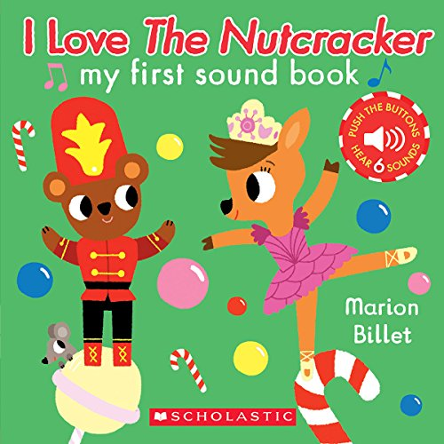 I Love the Nutcracker (My First Sound Book): My First Sound Book