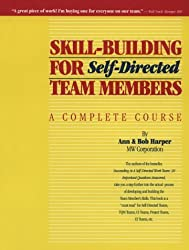 Skill-Building for Self-Directed Team Members by Ann Harper (1992-01-02)