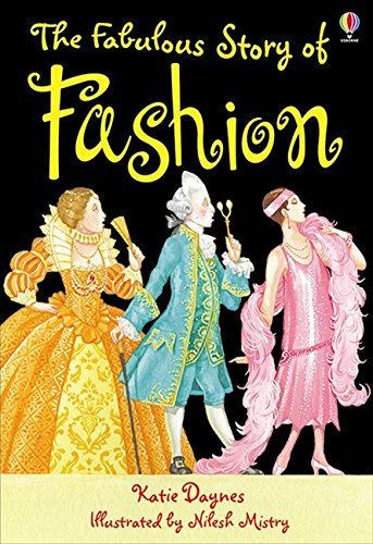 The Fabulous Story Of Fashion: Gift Edition (3.2 Young Reading Series Two (Blue))
