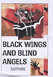 Black Wings And Blind Angels