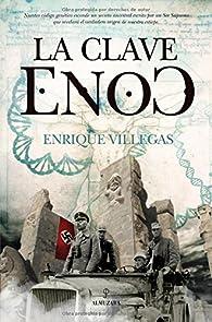 La clave Enoc par Villegas Enrique