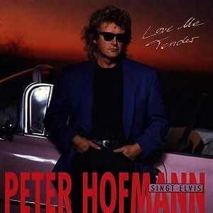 Love Me Tender - Peter Hofmann singt Elvis