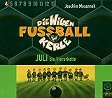 Die Wilden Fußballkerle 4. 3 CDs. Juli die Viererkette