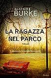 Scarica Libro La ragazza nel parco (PDF,EPUB,MOBI) Online Italiano Gratis