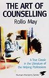 The Art of Counselling (Human Horizons) (Human Horizons)
