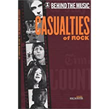 Casualties of Rock (Behind the Music)