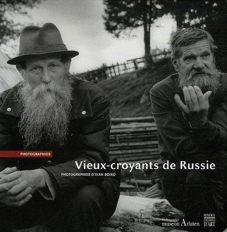 Vieux-croyants de Russie par Ivan Boiko