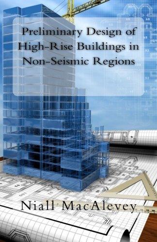 Preliminary Design Of High Rise Buildings In Non Seismic Regions