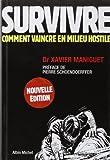 survivre comment vaincre en milieu hostile de xavier maniguet 25 janvier 2012 reli?