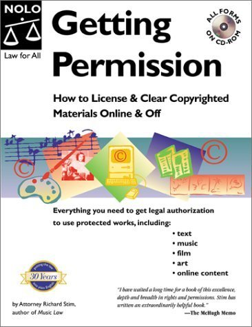 Getting Permission: How to License and Clear Copyrighted Materials Online and Off by Richard Stim (1999-11-01)