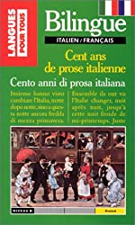 CENT ANS DE PROSE ITALIENNE : CENTO ANNI DI PROSA ITALIANA