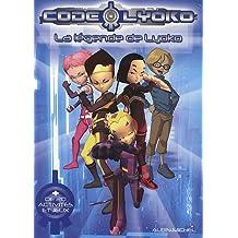 Code Lyoko : La légende de Lyoko (+ 20 activités et jeux)