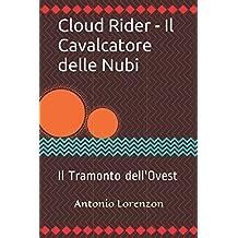 Cloud Rider - Il Cavalcatore delle Nubi: Il Tramonto dell'Ovest