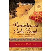 ROSEWATER AND SODA BREAD [Rosewater and Soda Bread ] BY Mehran, Marsha(Author)Paperback 13-May-2008