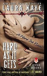 Hard As It Gets: A Hard Ink Novel by Laura Kaye (2013-11-26)
