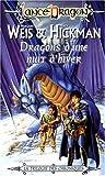 les chroniques tome 2 dragons d une nuit d hiver