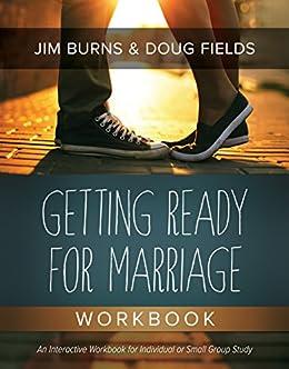 Getting Ready for Marriage Workbook (English Edition) di [Burns, Jim, Fields, Doug]