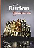 Miniaturiste : roman   Burton, Jessie (1982-....). Auteur