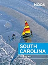 Moon South Carolina (Seventh Edition) (Moon Handbooks)
