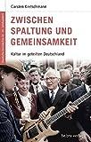 Deutsche Geschichte im 20. Jahrhundert 12: Zwischen Spaltung und Gemeinsamkeit: Kultur im geteilten Deutschland: Kultur in Deutschland 1945-1989
