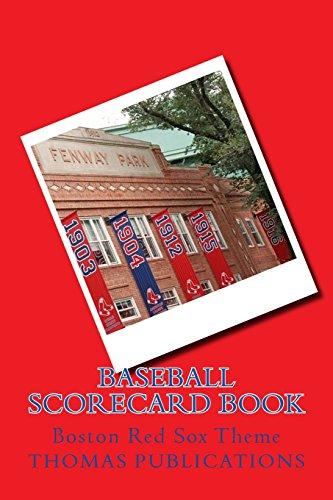 Baseball Scorecard Book: Boston Red Sox Theme por Thomas Publications
