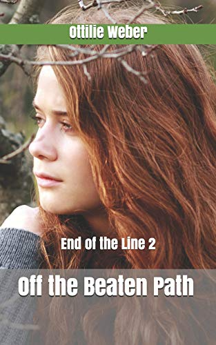 Off the Beaten Path (End of the Line, Band 2)