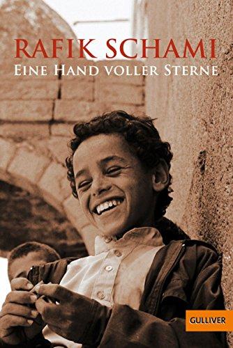 Eine Hand voller Sterne: Roman (Gulliver 701)
