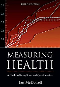 Measuring Health: A Guide to Rating Scales and Questionnaires de [McDowell, Ian]