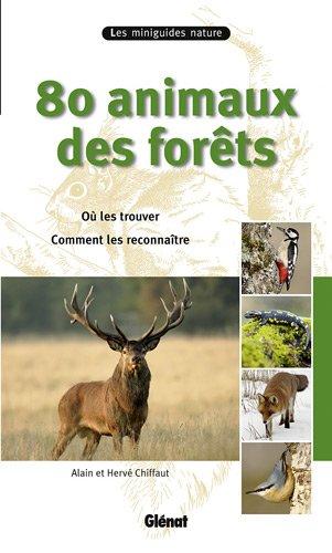 80 Animaux des forêts