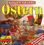 Ostern. Mit Bastelvorlagen in Originalgröße - unbekannt