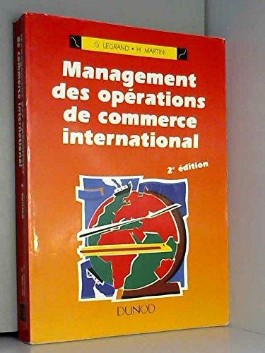 Management des opérations de commerce international : BTS commerce international, écoles supérieures de commerce, DUT techniques de commercialisation...