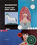Europaweit. Kunst der 60er Jahre