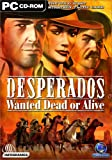 Desperados: Wanted Dead or Alive -