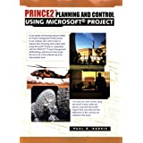Prince 2 and Planning and Control Using Microsoft Project