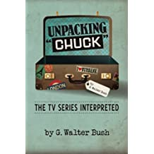 Unpacking Chuck: The TV Series Interpreted