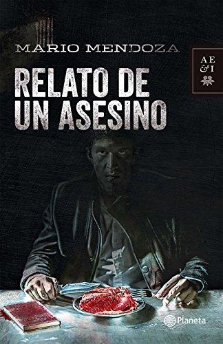 Relato de un asesino - Nva presentacion por Mario Mendoza