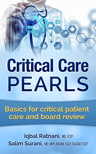 Critical Care Pearls: Basics for critical patient care and board review (English Edition)