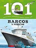 101 Cosas que deberías saber sobre los barcos y puertos (Tapa blanda)