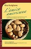 eBook Gratis da Scaricare L amica americana Cibo Sapere sapori Vol 2 (PDF,EPUB,MOBI) Online Italiano