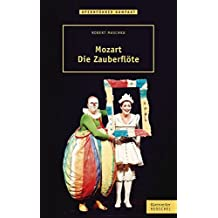 Mozart - Die Zauberflöte by Robert Maschka (2015-03-24)