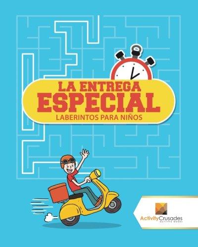 La Entrega Especial: Laberintos Para Niños por Activity Crusades