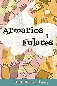Armarios y fulares par  Ruth Ibáñez Ámez